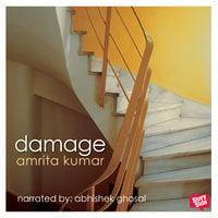 Damage - Amrita Kumar