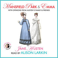 Mansfield Park and Emma with Opinions from Austen's Family and Friends - Jane Austen