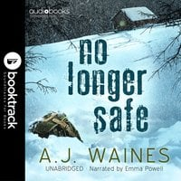 No Longer Safe [Booktrack Soundtrack Edition] - A.J. Waines