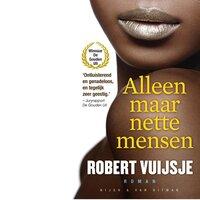 Alleen maar nette mensen - Robert Vuijsje