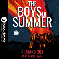 The Boys of Summer [Booktrack Soundtrack Edition] - Richard Cox