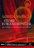 Store forandringer - Søren Mørch