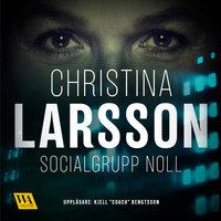 Socialgrupp noll - Christina Larsson