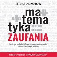 Matematyka Zaufania - Sebastian Kotow