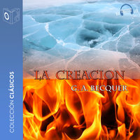La creación - Dramatizado - Gustavo Adolfo Bécquer