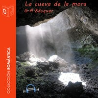 La cueva de la mora - Dramatizado - Gustavo Adolfo Bécquer