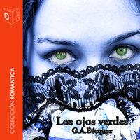 Los ojos verdes - Dramatizado - Gustavo Adolfo Bécquer