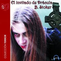 El invitado de Drácula - Dramatizado - Bram Stoker