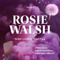 Hän lupasi soittaa - Rosie Walsh