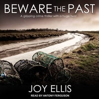 Beware the Past - Joy Ellis