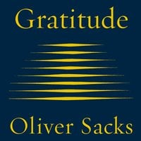 Gratitude - Oliver Sacks
