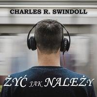 Postępować jak należy - cz.1 - Charles R. Swindoll