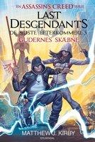 Assassin's Creed - Last Descendants: De sidste efterkommere (3) - Gudernes skæbne - Matthew J. Kirby