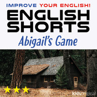 Abigail's Game – English shorts - Andrew Coombs, Sarah Schofield