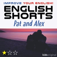Alex and Pat – English shorts - Andrew Coombs,Sarah Schofield