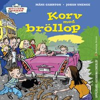 Korv med bröllop - Johan Unenge, Måns Gahrton