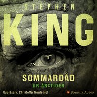 """Sommardåd : En av berättelserna ur novellsamlingen """"Årstider"""" - Stephen King"""