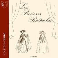 Las preciosas ridículas - Dramatizado - Moliére