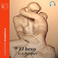 El beso - Dramatizado - Gustavo Adolfo Bécquer
