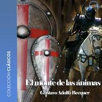 El monte las ánimas - Dramatizado - Gustavo Adolfo Bécquer