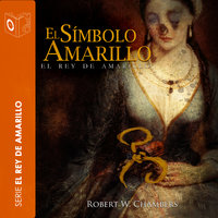 El símbolo amarillo - Robert William Chambers