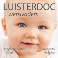 Wensvaders 5: Schone oortjes - Peter de Ruiter