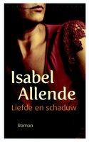 Liefde en schaduw - Isabel Allende
