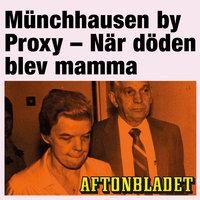 Münchhausen by Proxy - När döden blev mamma - Gunilla Granqvist, Aftonbladet