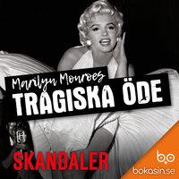 Marilyn Monroes tragiska öde - Bokasin