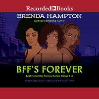 BFF's Forever - Brenda Hampton
