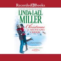 Christmas in Mustang Creek - Linda Lael Miller
