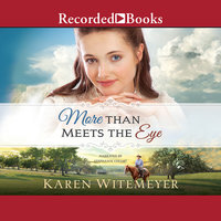 More Than Meets the Eye - Karen Witemeyer