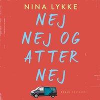 Nej nej og atter nej - Nina Lykke