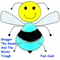 Greggor The Goose And The Water Trough - Paul Cook