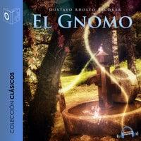 El gnomo - Dramatizado - Gustavo Adolfo Bécquer