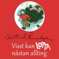 Visst kan Lotta nästan allting - Astrid Lindgren