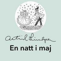 En natt i maj - Astrid Lindgren