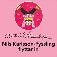 Nils Karlsson-Pyssling flyttar in - Astrid Lindgren