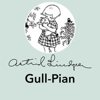 Gull-Pian - Astrid Lindgren