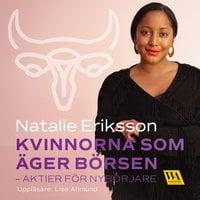Kvinnorna som äger börsen - aktier för nybörjare - Natalie Eriksson