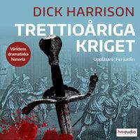 Trettioåriga kriget - Dick Harrison