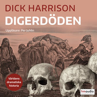 Digerdöden - Dick Harrison