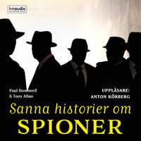 Sanna historier om spioner - Paul Dowswell, Fergus Fleming