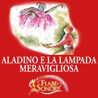 Aladino e la lampada meravigliosa - SILVERIO PISU (versione sceneggiata), VITTORIO PALTRINIERI (musiche)