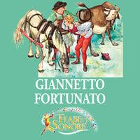 Giannetto fortunato - SILVERIO PISU (versione sceneggiata), VITTORIO PALTRINIERI (musiche)