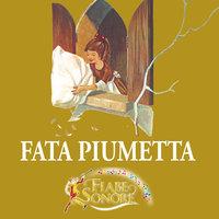 Fata piumetta - SILVERIO PISU (versione sceneggiata), VITTORIO PALTRINIERI (musiche)