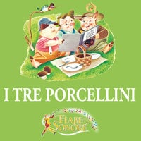 I tre porcellini - SILVERIO PISU (versione sceneggiata), VITTORIO PALTRINIERI (musiche)