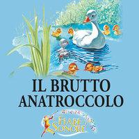 Il brutto anatroccolo - SILVERIO PISU (versione sceneggiata), VITTORIO PALTRINIERI (musiche)