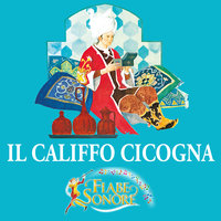 Il califfo cicogna - SILVERIO PISU (versione sceneggiata), VITTORIO PALTRINIERI (musiche)