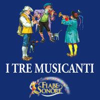 I tre musicanti - SILVERIO PISU (versione sceneggiata), VITTORIO PALTRINIERI (musiche)